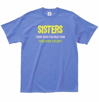 Sisters are There T-Shirt