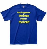 What Happens Boat T-Shirt