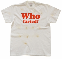 Who Farted? Burnt T-Shirt