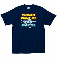 Women Want Me T-Shirt