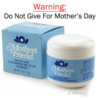 Wait, Don't Give That As A Mother's Day Gift!