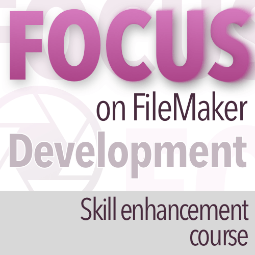 Focus on FileMaker Development Course