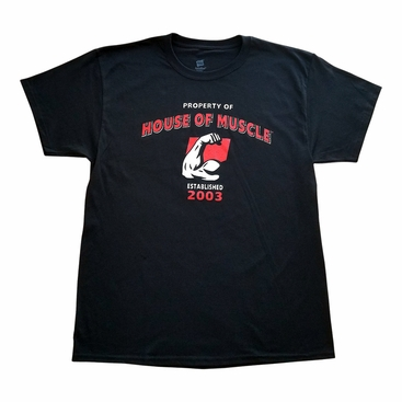 House Of Muscle T-Shirt - Property Of House Of Muscle