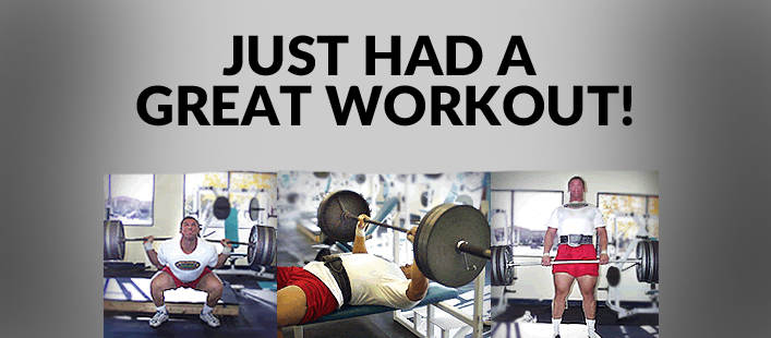 I Just Had A Great Workout!