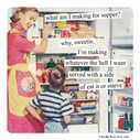 Anne Taintor What Am I Making for Supper? Magnet