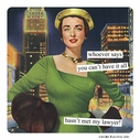 Anne Taintor Whoever Says Magnet