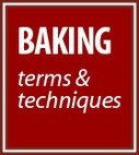Baking Terms & Techniques