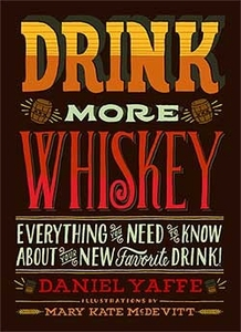 Drink More Whiskey - Click to enlarge