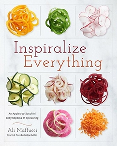 Inspiralize Everything - Click to enlarge