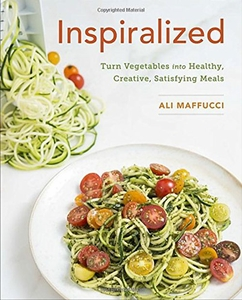 Inspiralized: Turn Vegetables into Healthy, Creative, Satisfying Meals - Click to enlarge