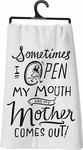 Primitives By Kathy Open My Mouth Mother Tea Towel