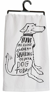 Primitives By Kathy Talking To Dog Today Tea Towel - Click to enlarge