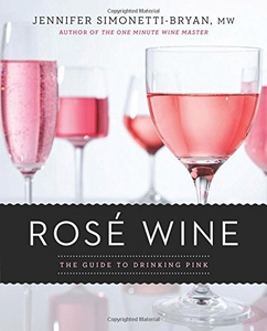 Rose Wine Guide to Drinking Pink - Click to enlarge