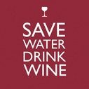 Save Water Drink Wine Paper Beverage Napkins