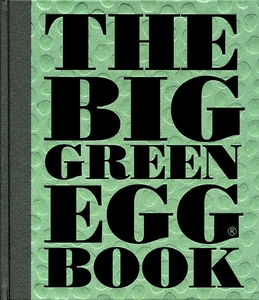 The Big Green Egg Book - Click to enlarge