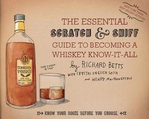 The Essential Scratch & Sniff Guide to Becoming a Whiskey Know-It-All - Click to enlarge