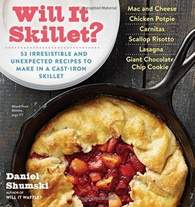 Will It Skillet? - Click to enlarge