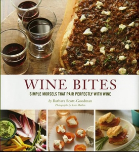 Wine Bites: Simple Morsels that Pair Perfectly with Wine - Click to enlarge