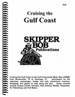 Skipper Bob Cruising the Gulf Coast