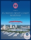 Guide to Florida's West Coast Marinas - 1st Ed.