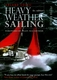 Heavy Weather Sailing - 6th Ed.