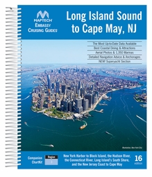 Maptech Embassy Guide The Long Island Sound to Cape May, NJ - 16th Ed.