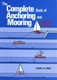 The Complete Book of Anchoring & Mooring - Rev. 2nd Ed.