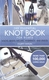 The Essential Knot Book - 4th Ed.