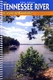 The Tennessee River Cruise Guide - 5th Ed.