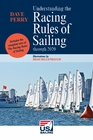 Understanding the Racing Rules of Sailing through 2020 - 9th Ed.