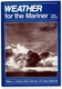 Weather for the Mariner - 3rd Ed.