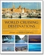 World Cruising Destinations - 2nd Ed.