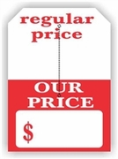 5 X 7 REGULAR PRICE / OUR PRICE TAG WITH SLIT