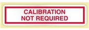 """CALIBRATION NOT REQUIRED"" LABEL"