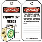 DANGER EQUIPMENT NEEDS REPAIR