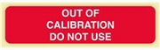 """OUT OF CALIBRATION"" LABEL"