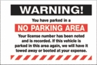 PK2055WH - WARNING NO PARKING AREA - REMOVABLE