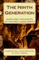 THE NINTH GENERATION BY JOHN L. OWENS