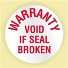 """WARRANTY VOID IF SEAL BROKEN"" ROUND LABEL"
