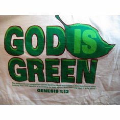 God is Green - T-shirt