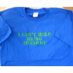 I Can't Help Being Awesome-T-Shirt-3XLarge