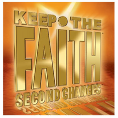 Keep The Faith Second Chances - Broken: Fix Me
