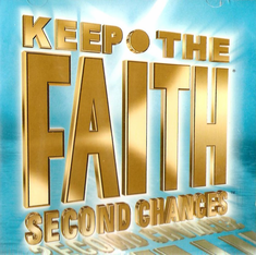 Keep The Faith Second Chances Stressed Free Me - CD