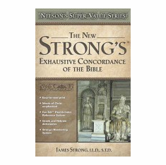 Strong's Concordances--Bible Study Guides