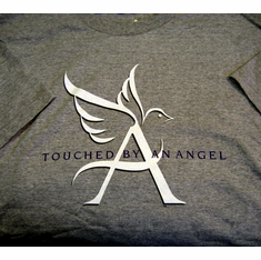 Touch By An Angel- T-Shirt