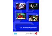 7 Ways to Handle a Difficult Boss (Enhanced DVD)