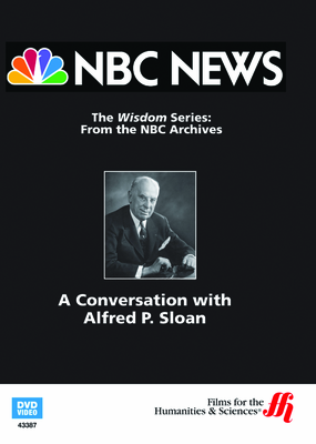 A Conversation with Alfred P. Sloan—From NBC's Wisdom Series (Enhanced DVD)