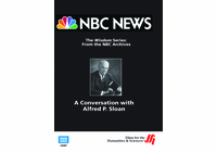 A Conversation with Alfred P. Sloan�From NBC's Wisdom Series (Enhanced DVD)