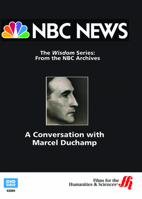 A Conversation with Marcel Duchamp—From NBC's Wisdom Series  (Enhanced DVD)