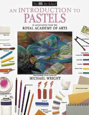 An Introduction to Pastels by Michael Wright